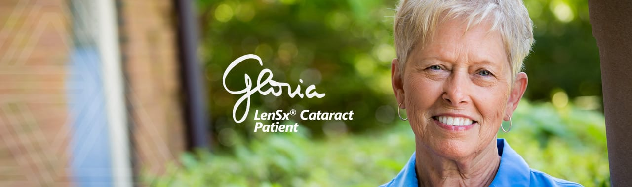Gloria - A LenSx Cataract Patient