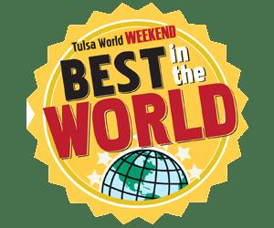 Tulsa World Weekend | Best in the World Award